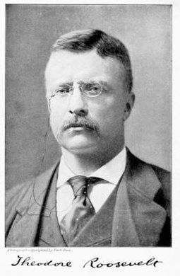 President Theodore Roosevelt was known for his bravado and love of the outdoors.