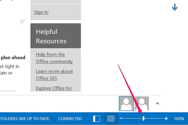 Drag the slider to zoom in and out of Outlook.