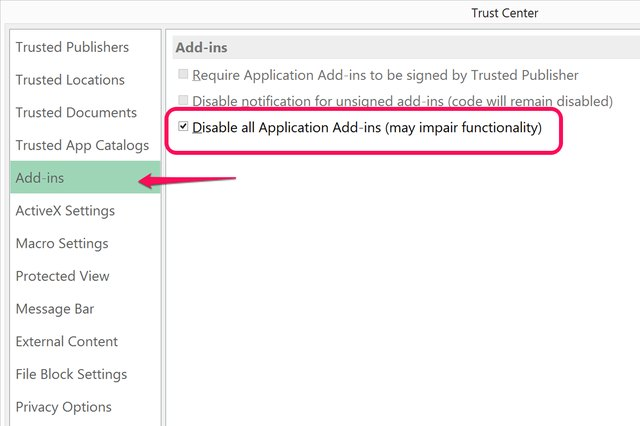 "Select ""Disable All Application Add-Ins."""