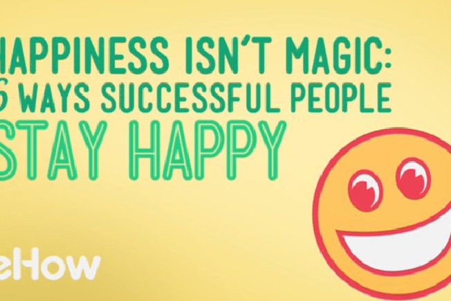 [Article Image] - 6 Ways Successful People Stay Happy