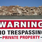 Will a No Trespassing Sign Protect You From Liabilities?