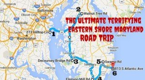 Here's The Ultimate Terrifying Eastern Shore Maryland Road Trip And It'll Haunt Your Dreams