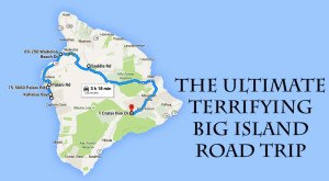 The Ultimate Terrifying Hawaii Island Road Trip Is Right Here – And You'll Want To Do It
