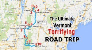 The Terrifying Vermont Road Trip That Will Surely Haunt Your Dreams