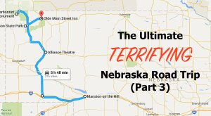 Here's The Ultimate Terrifying Nebraska Road Trip And It'll Haunt Your Dreams (Part 3)