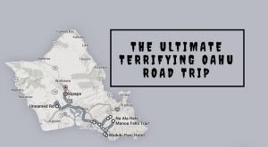 The Ultimate Terrifying Oahu Road Trip Is Right Here – And You'll Want To Do It