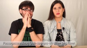 West-Coasters Try To Pronounce Maine Places And It's Hilarious