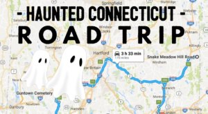 This Haunted Road Trip Will Lead You To The Scariest Places In Connecticut