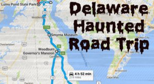 This Haunted Road Trip Will Lead You To The Scariest Places In Delaware