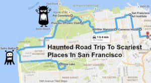 This Haunted Road Trip Will Lead You To The Scariest Places Around San Francisco