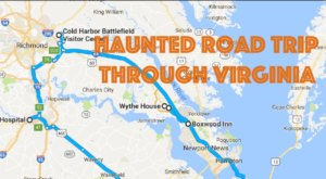 This Haunted Road Trip Will Lead You To The Scariest Places In Virginia