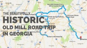 Take This Historical Old Mill Road Trip Through Georgia For A Trip Back In Time