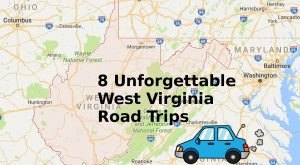 8 Unforgettable Road Trips To Take In West Virginia Before You Die