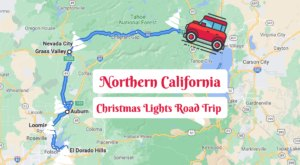 The Christmas Lights Road Trip Through Northern Calfornia That's Nothing Short Of Magical