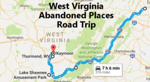 Take A Thrilling Road Trip To The 7 Most Abandoned Places In West Virginia