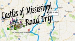 This Road Trip To Mississippi's Most Majestic Castles Is Like Something From A Fairytale