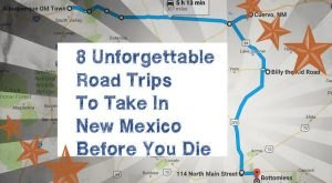 8 Unforgettable Road Trips To Take In New Mexico Before You Die