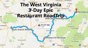 This Epic 3-Day Restaurant Road Trip In West Virginia Will Satisfy Your Adventurous Stomach
