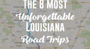 8 Unforgettable Road Trips To Take In Louisiana Before You Die