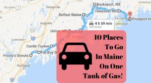 10 Amazing Places You Can Go On One Tank Of Gas In Maine