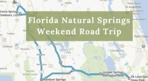 Here's The Perfect Weekend Itinerary If You Love Exploring Florida's Natural Springs