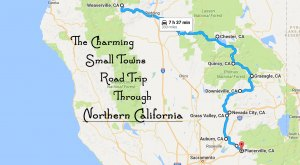 Take This Road Trip Through Northern California's Most Picturesque Small Towns For A Charming Experience