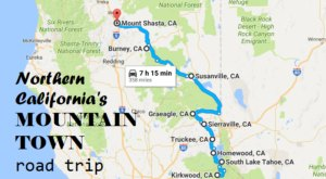 The Ultimate Mountain Town Road Trip In Northern California Is Perfect For Wanderers