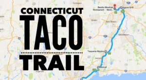 This Amazing Taco Trail In Connecticut Takes You To 6 Tasty Restaurants