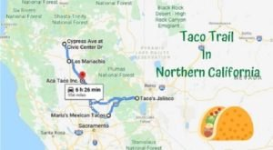 This Amazing Taco Trail In Northern California Takes You To 5 Tasty Restaurants