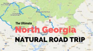The Ultimate North Georgia Road Trip Is A Perfect Natural Adventure
