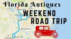 Here's The Perfect Weekend Itinerary If Love Exploring Florida's Best Antique Stores