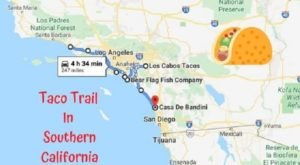 This Amazing Taco Trail In Southern California Takes You To 8 Tasty Restaurants