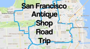 Here's The Perfect Weekend Itinerary If You Love Exploring San Francisco's Best Antique Stores