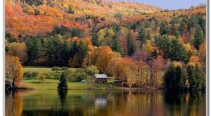 The Best Times And Places To View Fall Foliage In Vermont