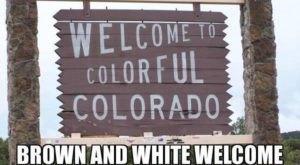 15 Downright Funny Memes You'll Only Get If You're From Colorado