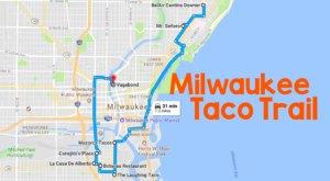 Take This Taco Trail Through Milwaukee For A Delicious Outing