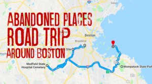 We Dare You To Take This Road Trip To Boston's Most Abandoned Places