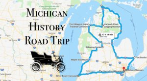 This Road Trip Takes You To The Most Fascinating Historical Sites In All Of Michigan