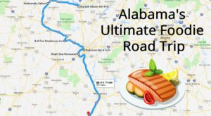 The Ultimate Foodie Road Trip In Alabama Is Right Here… And You'll Definitely Want To Take It