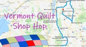 Take The Vermont Quilt Shop Hop To Visit 15 Of The Most Colorful Stores You've Ever Seen