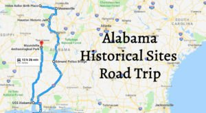 This Road Trip Takes You To The Most Fascinating Historical Sites In All Of Alabama