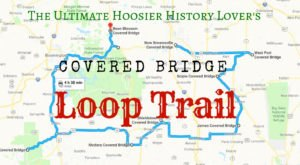 This Covered Bridge Loop Trail Through Indiana Is The Ultimate Hoosier History Lovers Pilgrimage