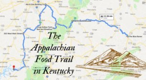 The Appalachian Food Trail In Kentucky Everyone Should Take