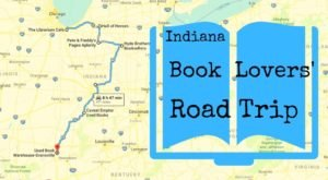 This Book Lovers' Road Trip Proves Indiana Is A Little Known Reader's Paradise