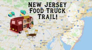 There's A Food Truck Trail In New Jersey And It's Everything You've Ever Dreamed Of