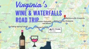 Take A Day Trip To The Best Wine And Waterfalls In Virginia
