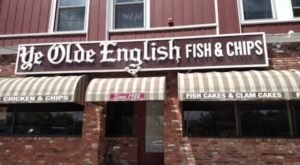 Ye Old English Fish And Chips Has Been Serving Authentic Fare In Rhode Island Since 1922