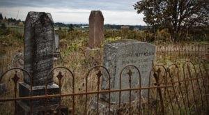 The Lafayette Pioneer Cemetery Is One Of Oregon's Spookiest Cemeteries