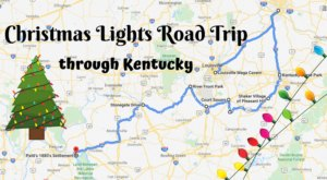 The Christmas Lights Road Trip Through Kentucky That Will Take You To 10 Magical Displays