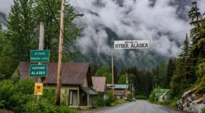 Hyder Is The Small Alaskan Town That Runs Off Of Everything Canadian